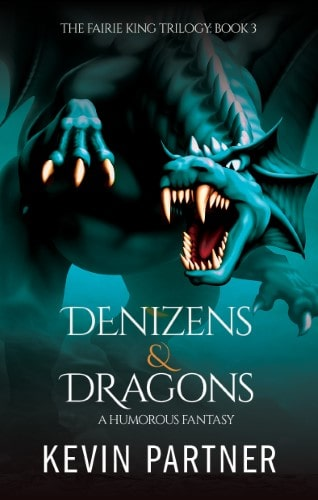Denizens and Dragons: A Humorous Fantasy Adventure Book 3