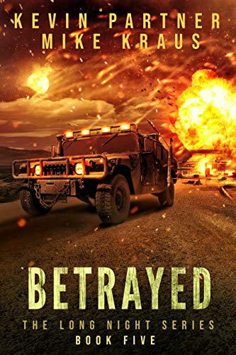 Betrayed: Book 5 in the Thrilling Post-Apocalyptic Survival series