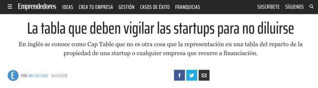 Artículo en Emprendedores sobre Cap Table - Juan jesús velasco