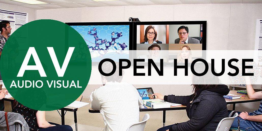 AudioVisual Open House