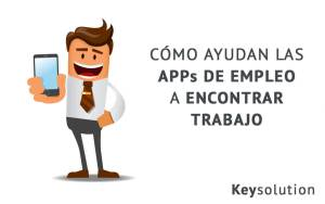 como ayudan las apps de empleo a encontrar trabajo