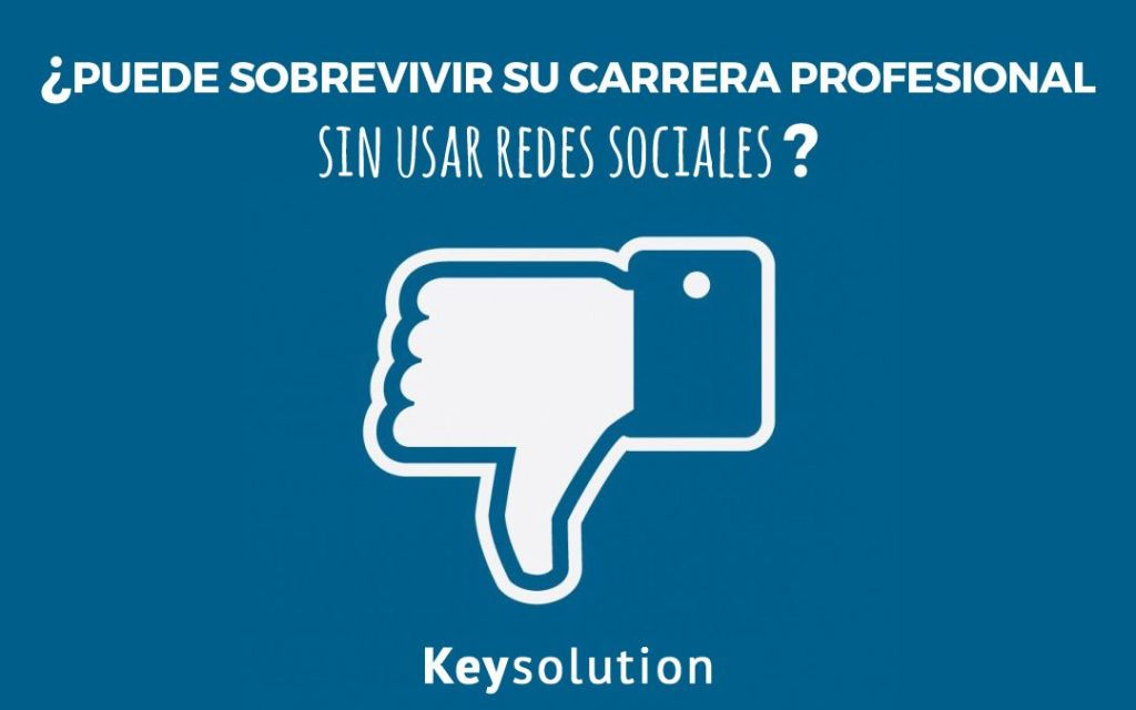 carrera profesional sin usar redes sociales