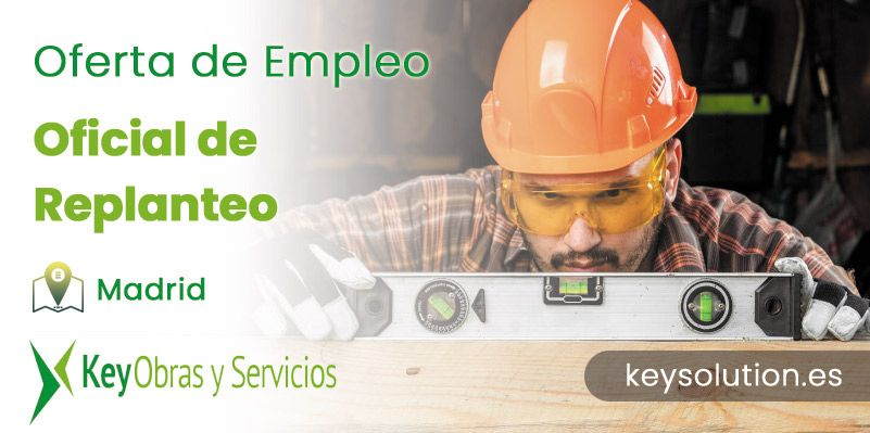 oficial de replanteo empleo madrid keysolution