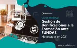 Webinar de Gestión de Bonificaciones a la Formación ante FUNDAE