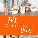 Fall Console Table Decor