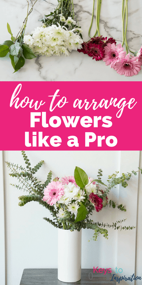 How to Arrange Flowers like a Pro » Keys To Inspiration