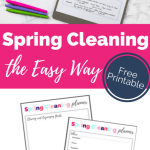 Spring Cleaning the Easy Way {Free Printable}