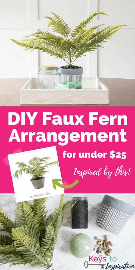 DIY Faux Fern Arrangement {for under $25} » Keys To Inspiration