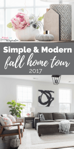 Simple and Modern Fall Home Tour 2017