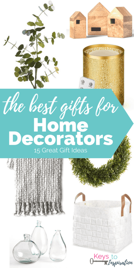 The Best Gifts For Home Decorators Keys To Inspiration