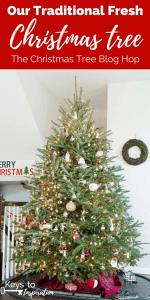 Our Traditional Fresh Christmas Tree {The Christmas Tree Blog Hop}