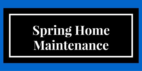 Spring Home Maintenance Checklist Financial Advisor Du