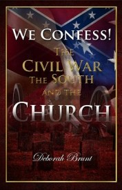 We Confess! The Civil War, the South, and the Church