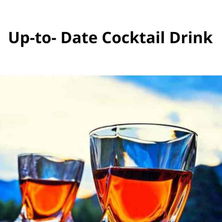 Up-to-date Cocktail drink