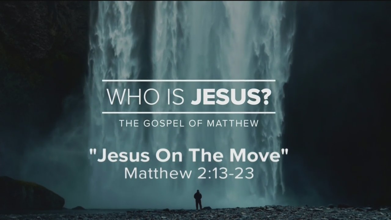 Today's Walk - Jesus on the Move