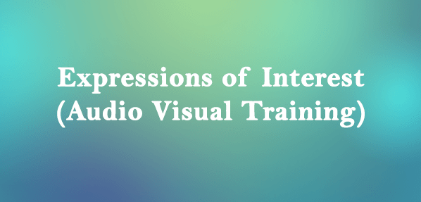 Request for Expressions of Interest (Audio Visual Training)