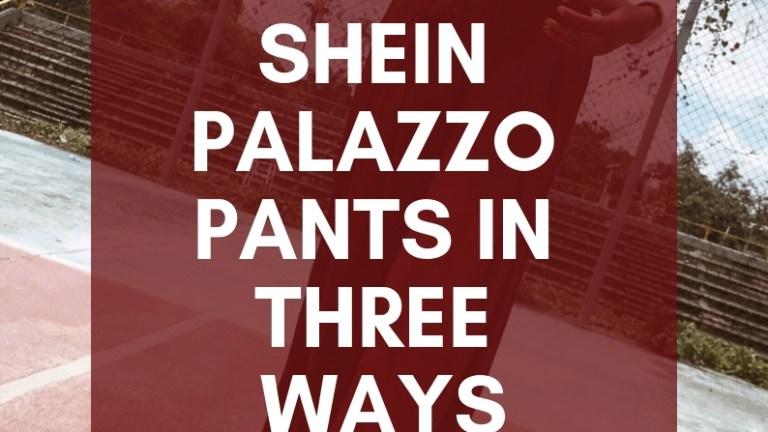 Three Ways to Style SHEIN Self-Tie Palazzo Pants