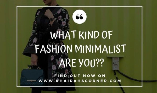 kinds-of-fashion-minimalism-khairahscorner