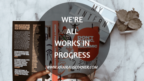 works-in-progress-internship-quotes-khairahscorner