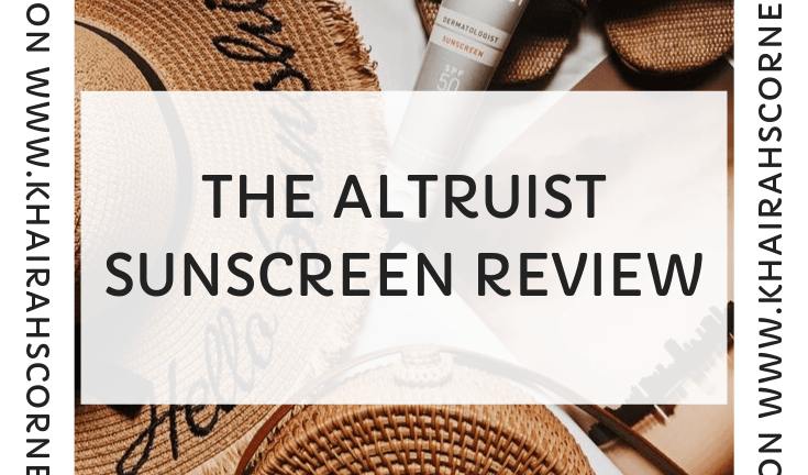 Affordable Sunscreens to Buy in Nigeria: Altruist Sunscreen Review