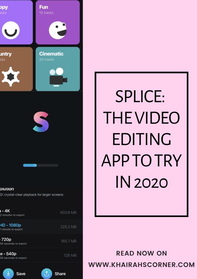 splice video editing app 2020 blogpost khairahscorner blog banner