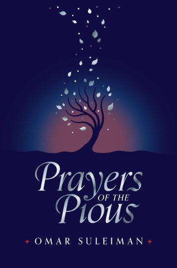 resources for ramadan 2020 prayers of the pious omar suleiman kube publishing blogpost khairahscorner