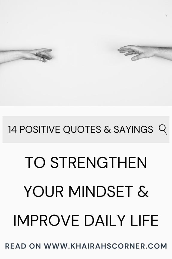 14 positive quotes mantras sayings motivation inspiration mindset peace blogpost khairahscorner pinterest blog banner