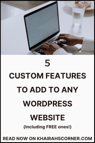 custom-features-to-add-to-self-hosted-free-wordpress-websites-like-premium -themes-khairahscorner-blogpost