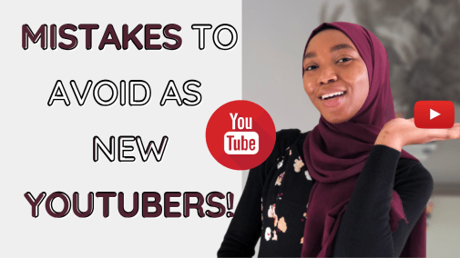 how to start new youtube channel in 2021 mistakes to avoid blogpost khairahscorner