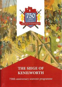 The Siege of Kenilworth - 750th Anniversary Programme