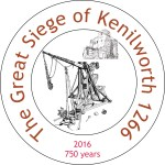 The Great Siege of Kenilworth 1266 - 2016 (750 years)