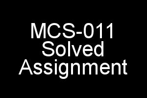 MCS-011 Solved Assignment For IGNOU 2018-19 Session