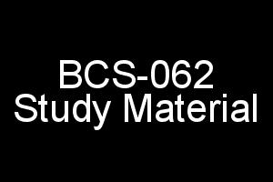 BCS-062 Study Material For IGNOU BCA 6th Semester