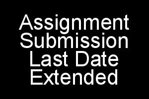 IGNOU assignment submission date extended for december 2018 exams