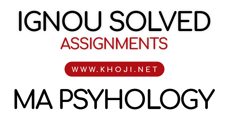 MA Psychology Solved Assignment 2018 2019 IGNOU MAPC