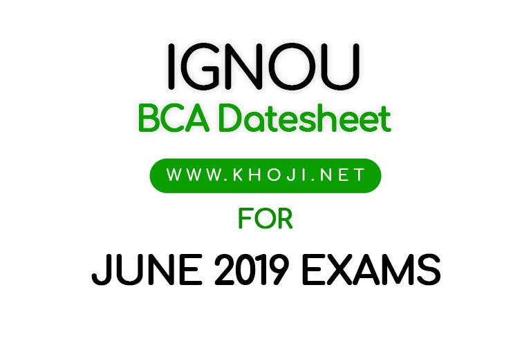 IGNOU BCA Date Sheet June 2019 Exams