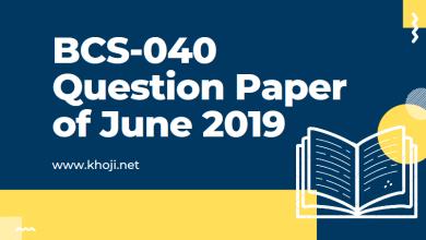 BCS-040 June 2019 Term End Exam Question Paper in PDF