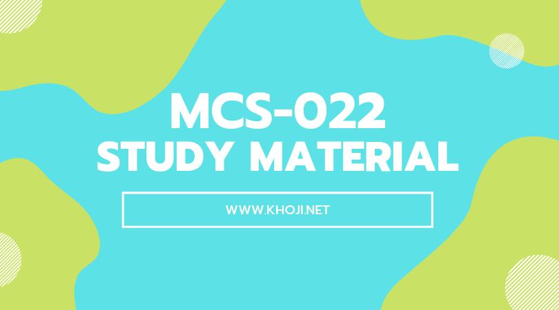 MCS-022 Study Material For IGNOU BCA MCA