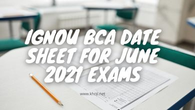 IGNOU BCA Date Sheet For June 2021 Exams KHOJINET