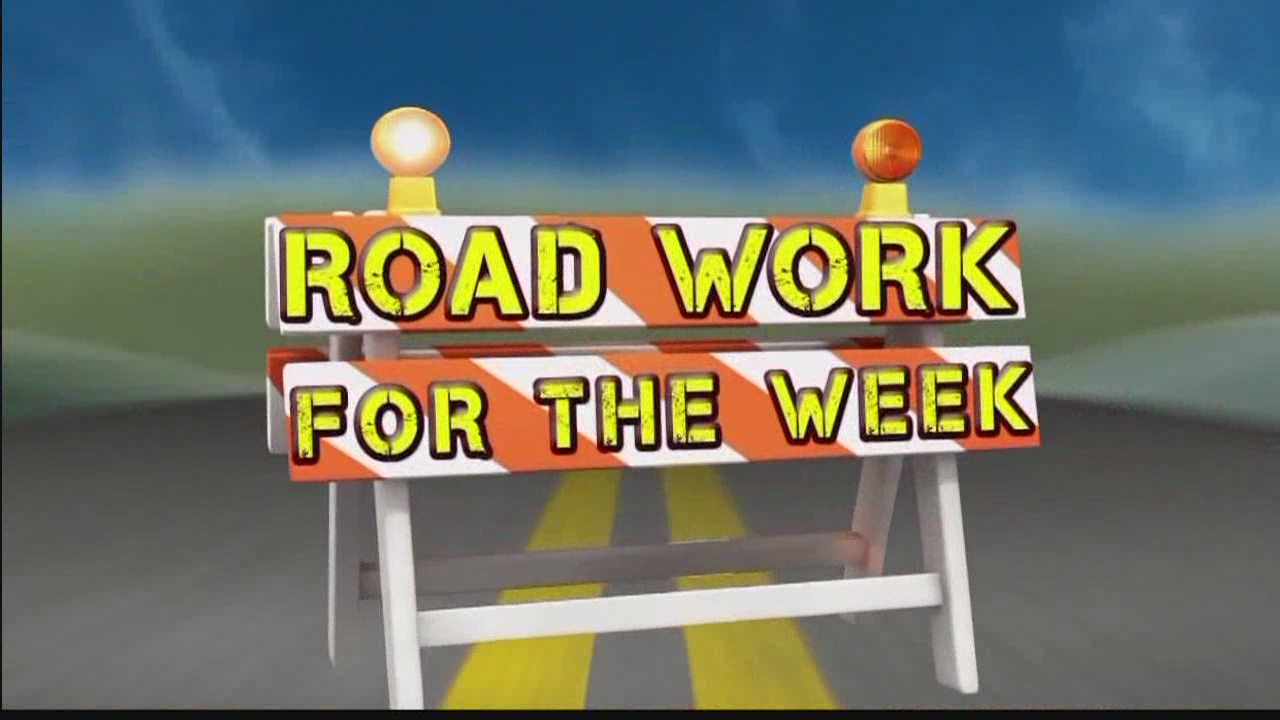Road Work for the Week: Aug. 6-12