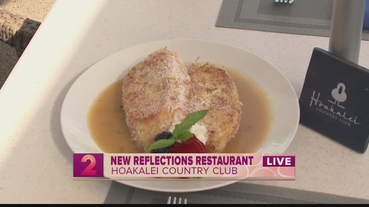 Take2: A look at Reflections Restaurant at the Hoakalei Country Club