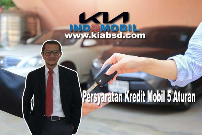 Persyaratan Kredit Mobil 5 Aturan
