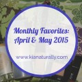 May_April Favorites kianaturally
