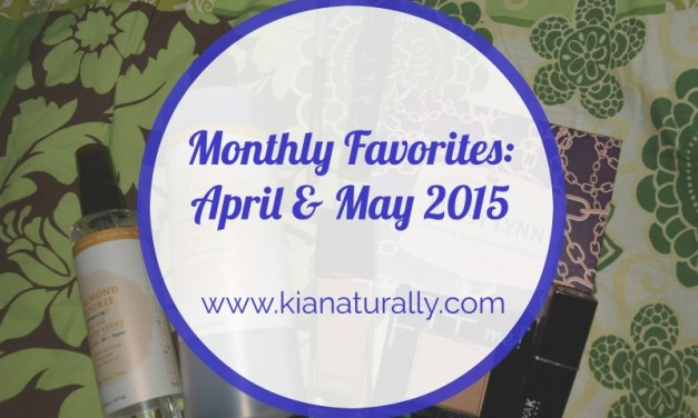 Monthly Favorites: April & May 2015