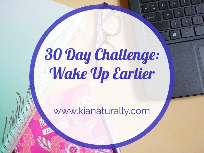 30 Day Challenge – Wake Up Earlier