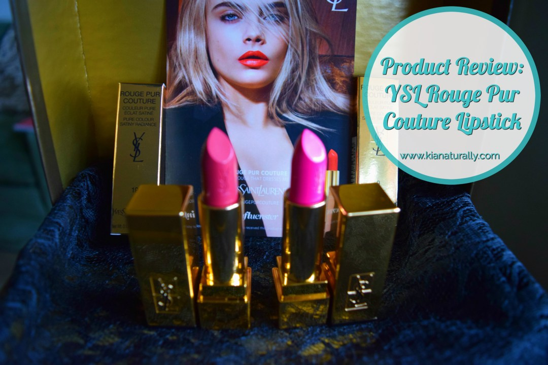 Product Review: YSL Rouge Pur Couture Lipstick - www.kianaturally.com