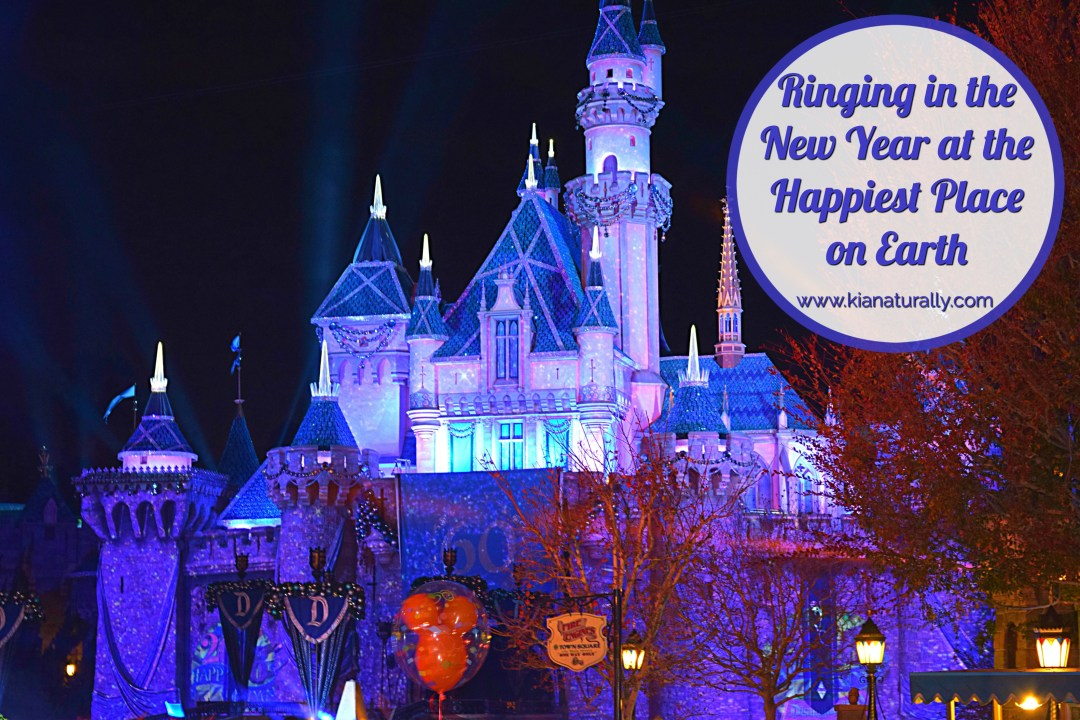 Ringing in the New Year at the Happiest Place on Earth - www.kianaturally.com