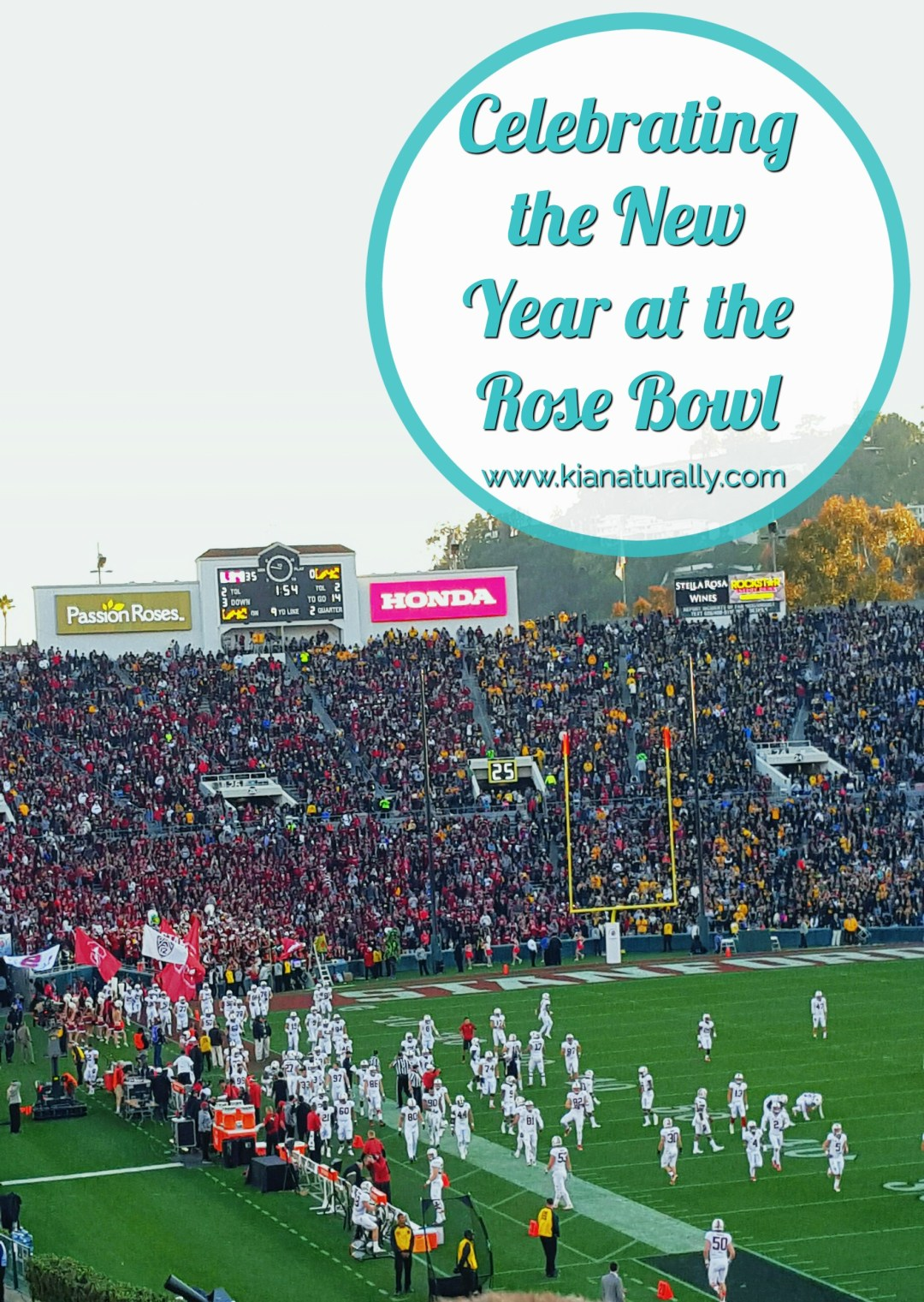 Celebrating the New Year at the Rose Bowl - www.kianaturally.com