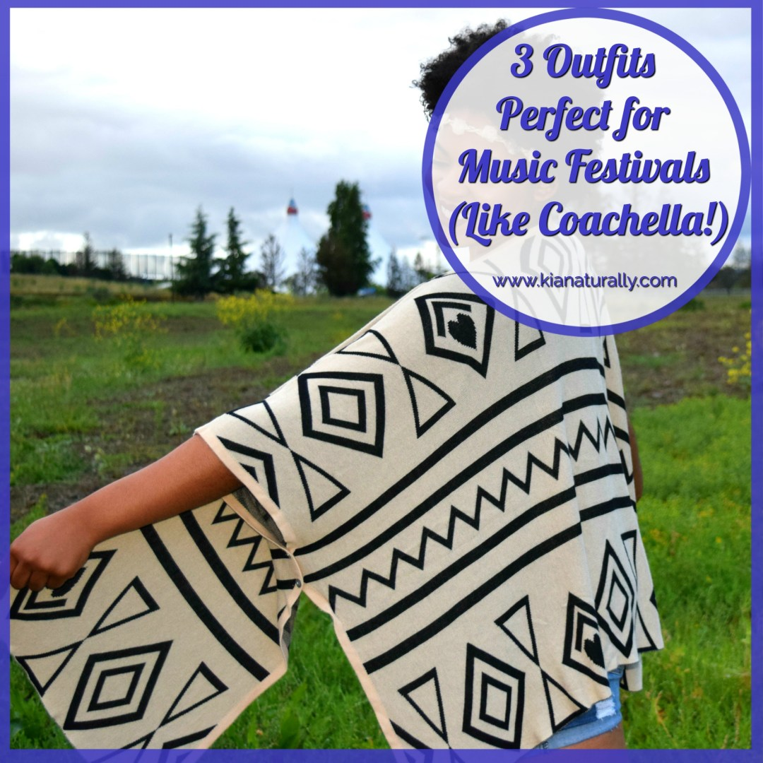 3 Outfits Perfect for Music Festivals (Like Coachella!) - www.kianaturally.com