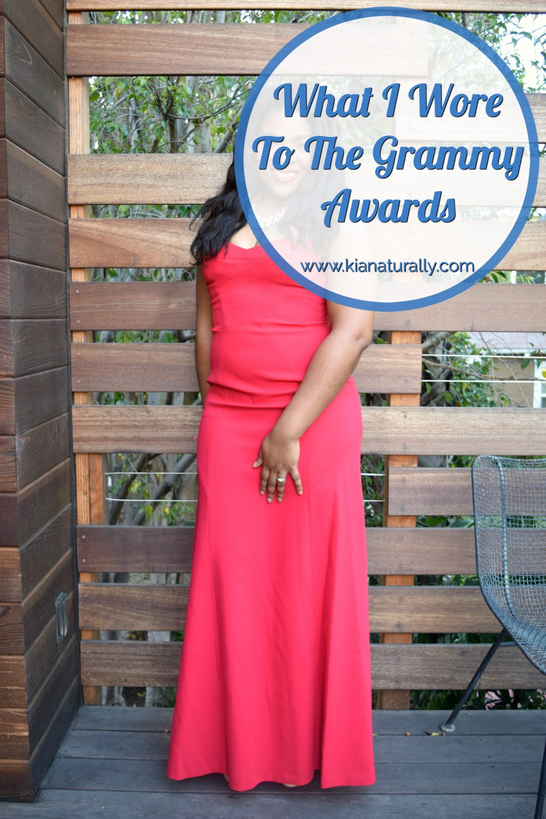 What I Wore To The Grammy Awards - www.kianaturally.com